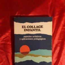 Libros de segunda mano: EL COLLAGE INFANTIL.ASPECTOS ARTÍSTICOS Y APLICACIONES PEDAGÓGICAS-MANUEL S.MÉNDEZ. Lote 58490897