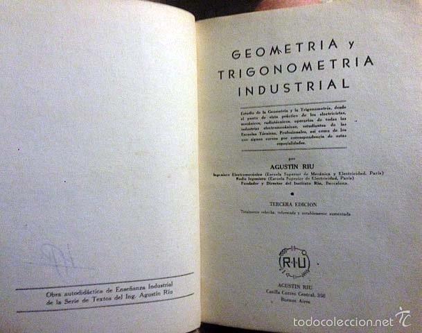 RIU : GEOMETRÍA Y TRIGONOMETRÍA INDUSTRIAL. (1958). ILUSTRACIONES. GRÁFICOS. (Libros de Segunda Mano - Ciencias, Manuales y Oficios - Pedagogía)