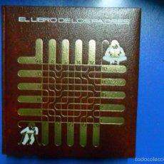 Libros de segunda mano: EL LIBRO DE LOS PADRES. Lote 59866568