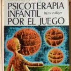 Libros de segunda mano - Psicoterapia infantil por el juego, Hans Zulliger - 60058099