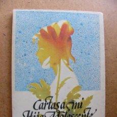 Libros de segunda mano: LIBRO CARTAS A MI HIJA ADOLESCENTE - DON GOLD - EDITORIAL GRANICA 1ª PRIMERA EDICION 1976. Lote 60219503