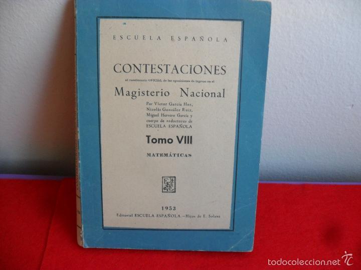 LIBRO CONTESTACIONES MAGISTERIO NACIONAL AÑO 1953 (Libros de Segunda Mano - Ciencias, Manuales y Oficios - Pedagogía)