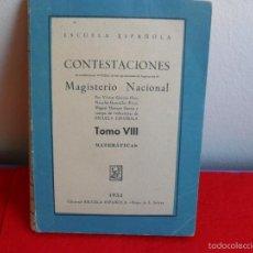 Libros de segunda mano: LIBRO CONTESTACIONES MAGISTERIO NACIONAL AÑO 1953. Lote 60505383