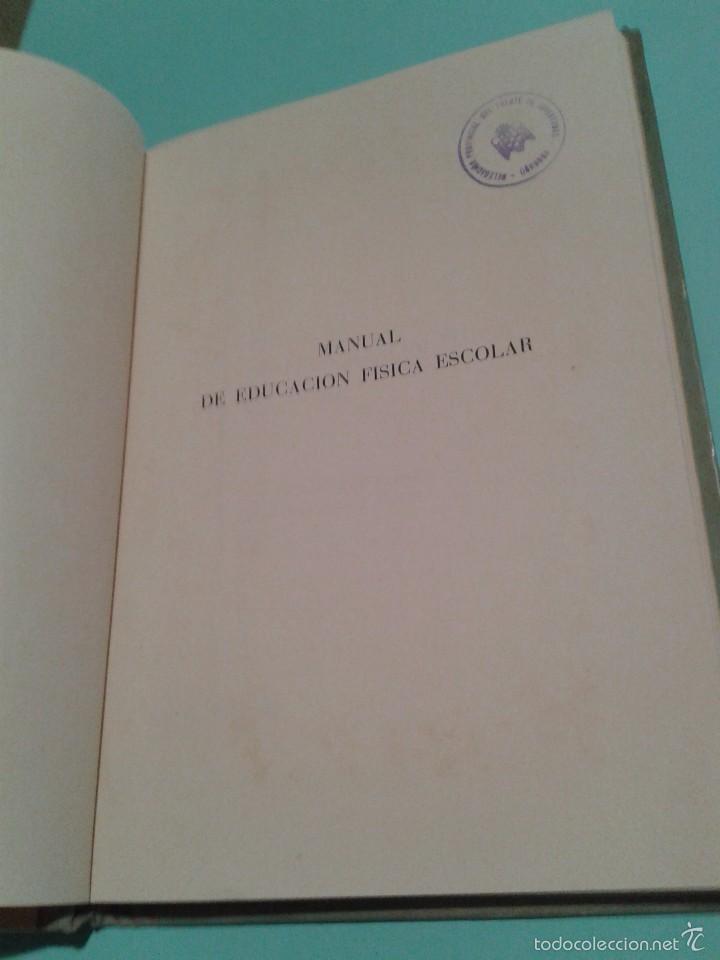 Libros de segunda mano: Manual de Educación Física Escolar / Rafael CHAVES. 1962. Con sello Frente de Juventudes de Córdoba. - Foto 3 - 60734291