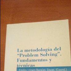 Libros de segunda mano: LA METODOLOGÍA DEL PROBLEM SOLVING FUNDAMENTOS Y TÉCNICAS 1998 LÓPEZ BARAJAS ZAYAS. Lote 60837051