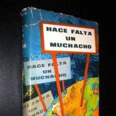 Libros de segunda mano: HACE FALTA UN MUCHACHO / ARTURO CUYAS . Lote 61365039