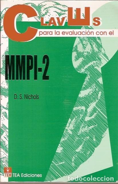 CLAVES PARA LA EVALUACION CON EL MMPI-2 D S NICHOLS TEA EDICIONES (Libros de Segunda Mano - Ciencias, Manuales y Oficios - Pedagogía)