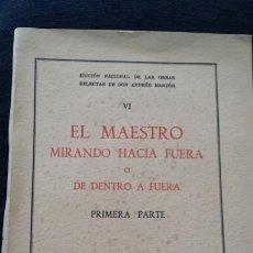 Libros de segunda mano: EL MAESTRO MIRANDO HACIA FUERA O DE DENTRO A FUERA. 1962. Lote 62124195