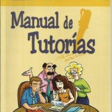 Libros de segunda mano: MANUAL DE TUTORÍAS. Lote 62531800