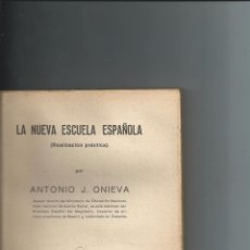 Libros de segunda mano: LA NUEVA ESCUELA ESPAÑOLA - ANTONIO J. ONIEVA - 1939. Lote 65801802