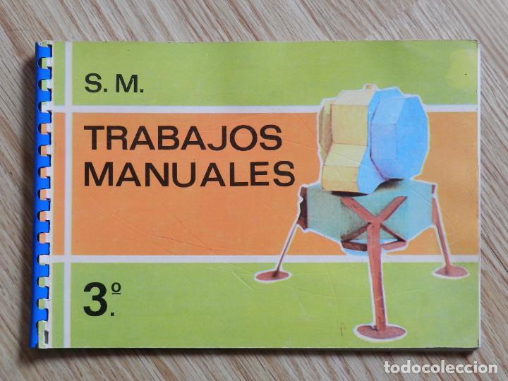 TRABAJOS MANUALES EDICIONES S.M. 3º TERCERO PLAN 1967 AÑO 1970 BRUÑO VIVES SM LIBRO TEXTO (Libros de Segunda Mano - Ciencias, Manuales y Oficios - Pedagogía)