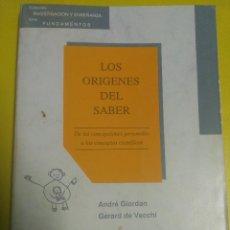 Libros de segunda mano: LOS ORÍGENES DEL SABER. DE LOS CONCEPTOS PERSONALES A LOS CONCEPTOS CIENTÍFICOS. DIADA. Lote 68505173