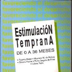 Libros de segunda mano: ESTIMULACION TEMPRANA DE 0 A 36 MESES SUSANA MATAS LUMEN. Lote 70372117