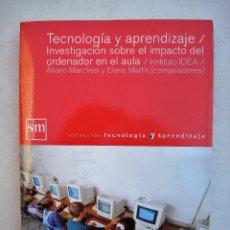 Libros de segunda mano: TECNOLOGÍA Y APRENDIZAJE/INVESTIGACIÓN SOBRE EL IMPACTO DEL ORDENADOR EN EL AULA.. Lote 34874728