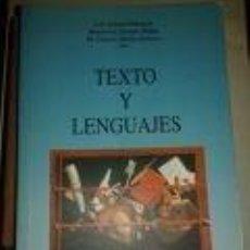 Libros de segunda mano: TEXTO Y LENGUAJES -FILOLOGÍA-LUIS GASTÓN ELDUAYEN-MONTSERRAT SERRANO MAÑES-M. CARMEN MOLINA ROMEROS. Lote 72832543