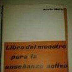 Libros de segunda mano: LIBRO DEL MAESTRO PARA LA ENSEÑANZA ACTIVA DEL IDIOMA- I-TEIDE. ADOLFO MAÍLLO-TAPAS DURAS + CUBIERTA. Lote 72832675