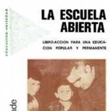 Libros de segunda mano - LA ESCUELA ABIERTA.. ELIADE, BERNARD - 72891375