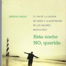 Libros de segunda mano: ESTA NOCHE NO QUERIDA. Lote 73461191