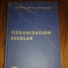 Libros de segunda mano: ORGANIZACION ESCOLAR - AÑO 1. 970 - PEDAGOGÍA -BIBLIOTECA AUXILIAR DE EDUCACION. ED. PARANINFO. Lote 73596179