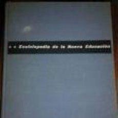 Libros de segunda mano: ENCICLOPEDIA DE LA NUEVA EDUCACION -AÑO 1. 966-PEDAGOGÍA-EDITORIAL APIS-. Lote 73596583