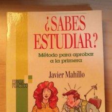 Libros de segunda mano: LLT 9 SABES ESTUDIAR - JAVIER MAHILLO - ESPASA CALPE. Lote 75268355
