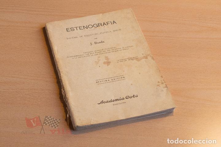 Libros de segunda mano: J. Boada - Estenografia - Academia Cots - 1937 - Foto 2 - 75300695