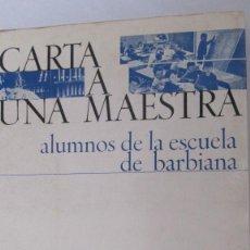Libros de segunda mano: CARTA A UNA MAESTRA DE ALUMNOS DE LA ESCUELA DE BARBIANA (NOVA TERRA). Lote 76899207