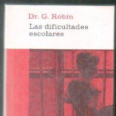 Libros de segunda mano: LAS DIFICULTADES ESCOLARES. A-PED-638. Lote 77989661