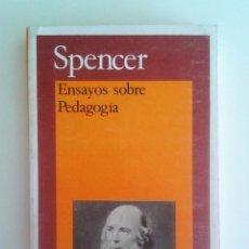 Libros de segunda mano: SPENCER - ENSAYOS SOBRE PEDAGOGÍA. Lote 81304616