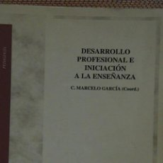 Libros de segunda mano: DESARROLLO PROFESIONAL E INICIACIÓN A LA ENSEÑANZA.. Lote 81605004