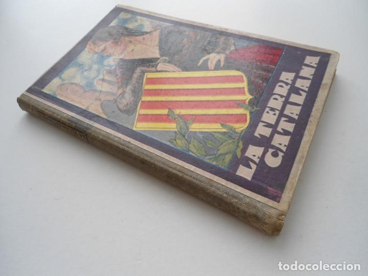 Libros de segunda mano: LA TERRA CATALANA - JOAQUIM PLA CARGOL - Ed. DALMAU CARLES PLA - 1937 - PLENA GUERRA CIVIL - Foto 12 - 81612792