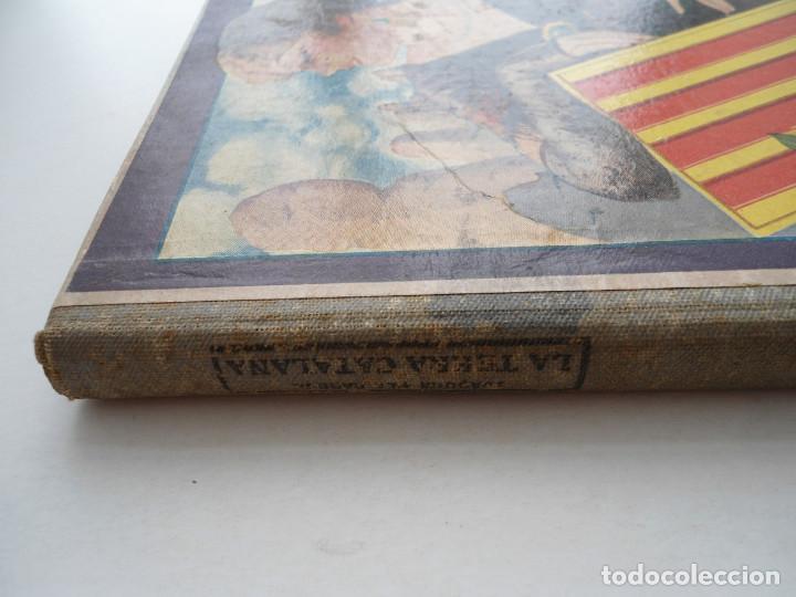 Libros de segunda mano: LA TERRA CATALANA - JOAQUIM PLA CARGOL - Ed. DALMAU CARLES PLA - 1937 - PLENA GUERRA CIVIL - Foto 13 - 81612792