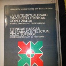 Libros de segunda mano: TECNICAS BASICAS DE TRABAJO INTELECTUAL CICLO SUPERIOR (EUSKERA-CASTELLANO). Lote 81672888