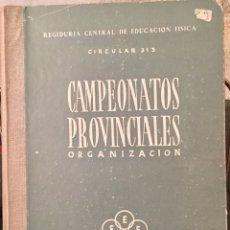 Libros de segunda mano: 1946, SECCIÓN FEMENINA, FALANGE, INSTRUCCIONES PARA LA ORGANIZACIÓN DE LOS CAMPEONATOS PROVINCIALES. Lote 81856714