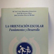 Libros de segunda mano: LIBRO LA ORIENTACIÓN ESCOLAR FUNDAMENTOS Y DESARROLLO 2002 EDITORIAL DYKINSON ESTRATEGIAS TÉCNICAS. Lote 82123384