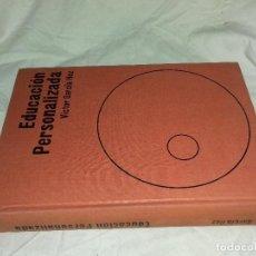 Libros de segunda mano: EDUCACION PERSONALIZADA-VICTOR GARCIA HOZ-INSTITUTO PEDAGPGOA DE C.S.I.C. 1970-TAPAS DURAS TELA EDIT. Lote 82501688