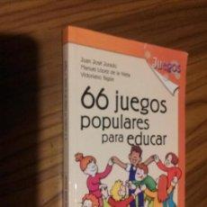 Libros de segunda mano - 66 JUEGOS POPULARES PARA EDUCAR. JUAN JOSÉ JURADO. RÚSTICA. BUEN ESTADO. RARO - 83338900