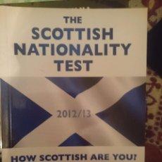 Libros de segunda mano: THE SCOTTISH NATIONAL TEST 2012 2013 - HOW SCOTTISH ARE YOU -CAMERON MCPHAIL - REFM3E2. Lote 83771448