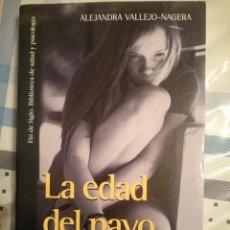 Libros de segunda mano: LA EDAD DEL PAVO -- ALEJANDRA VALLEJO-NAGERA -REFMENOEN. Lote 84469224