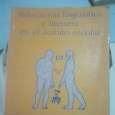 Libros de segunda mano: EDUCACIÓN LINGÜÍSTICA Y LITERARIA EN EL ÁMBITO ESCOLAR. 1999. MANUAL UNIVERSITARIO.. Lote 84670863