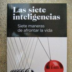 Libros de segunda mano: LAS SIETE INTELIGENCIAS. Lote 86134716