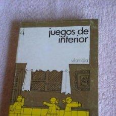 Libros de segunda mano: JUEGOS DE INTERIOR, VILAMALA NUM. 4. REYNAUD, CHAUVEAU, BRUN Y MAINÉ 1972. Lote 86170820