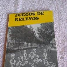 Libros de segunda mano: JUEGOS DE RELEVOS, VILAMALA FERMÍN CEBOLLA, J. CUBERO 1969. Lote 86170856