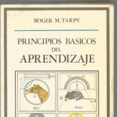 Libri di seconda mano: ROGER M. TARPY. PRINCIPIOS BASICOS DEL APRENDIZAJE. DEBATE. Lote 86699004