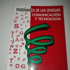 Libros de segunda mano: ENSEÑANZAS DE LAS LENGUAS. COMUNICACIÓN Y TECNOLOGÍA. GRUPO EDITORIAL UNIVERSITARIO.. Lote 86888238