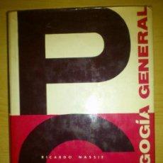Libros de segunda mano: PEDAGOGIA GENERAL RICARDO NASSIF 1970. Lote 87266260