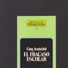 Libros de segunda mano: EL FRACASO ESCOLAR - GUY AVANZINI - HERDER EDITORIAL 1994. Lote 87980300