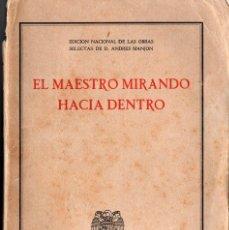 Libros de segunda mano: EL MAESTRO MIRANDO HACIA DENTRO (ANDRÉS MANJÓN) EDICIÓN 1942 + ESTAMPA. Lote 88728316