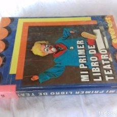 Libros de segunda mano: MI PRIMER LIBRO DE TEATRO-TEATRO PARA LA ESCUELA-AULA TEATRO INFANTIL-EVEREST-3ª ED 1984. Lote 89607344