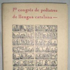 Libros de segunda mano: 0490- PRIMER CONGRES DE PEDIATRES DE LLENGUA CATALANA. SEGONA PONÈNCIA. JOSEP LLADONOSA. 1978.. Lote 17151012